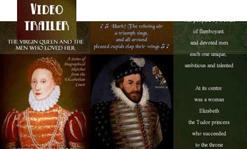 triple picture with Elizabeth I and courtier, plus panel of text, linking to video trailer