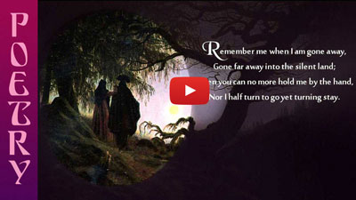 Reading of Christina Rossetti poem Remember on video